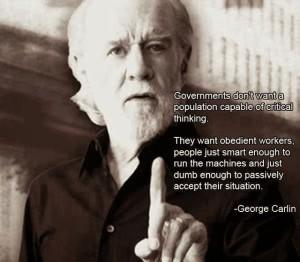 obedienta-citat-george-carlin-educatie-invatamant-pentru-turme-efectele-nocive-ale-scolii-asupra-copiilor-scopul-real-al-sistemului-de-invatamant-indoctrinare-inregimentare-distrugere-me